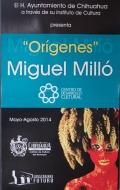 Origenes Miguel Millo en Chihuahua