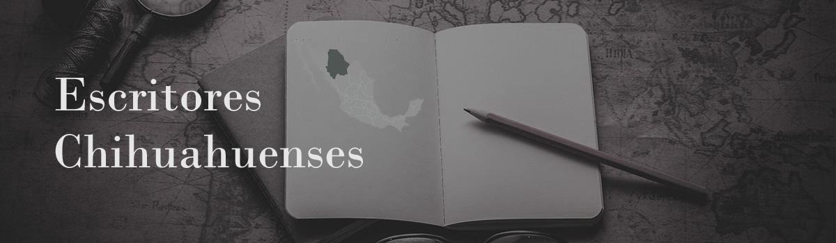 Escritores chihuahuenses - Rhafhaell